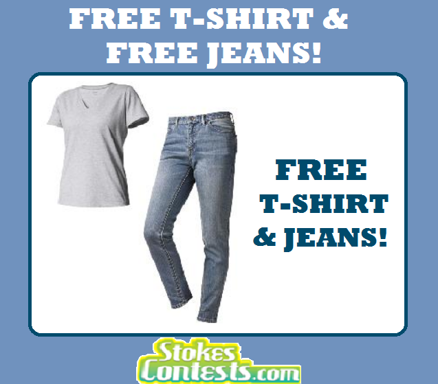 FREE T-Shirt & FREE Pair of Jeans!
