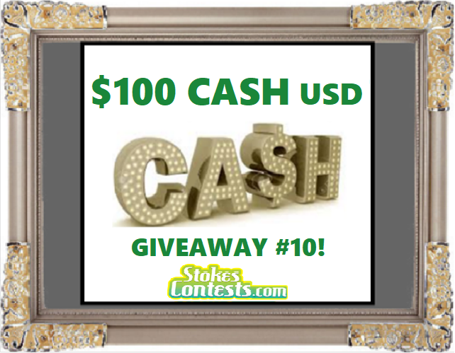 $100 CASH Giveaway #10