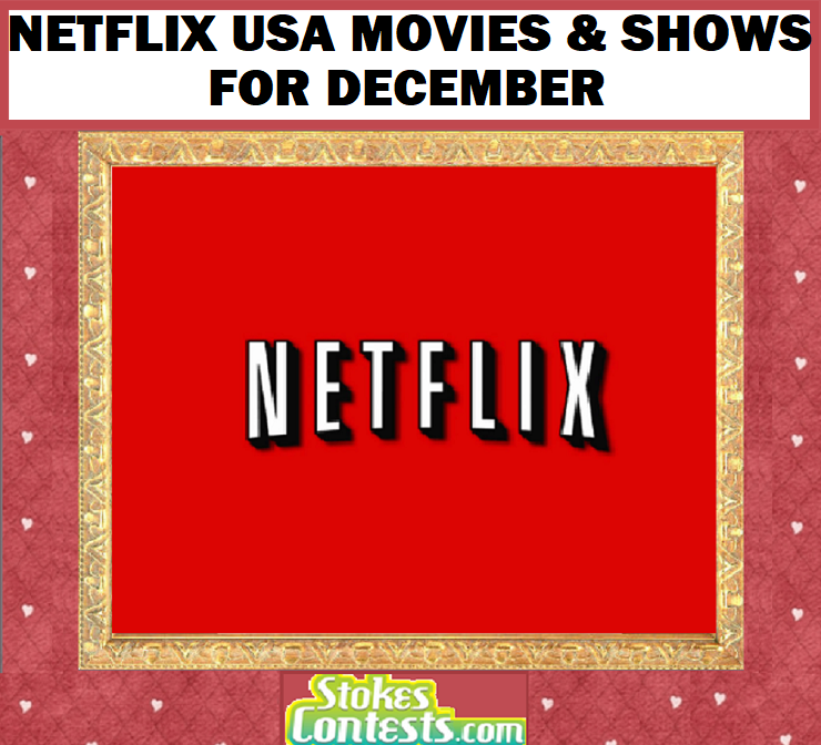 Netflix USA Movies & Shows for DECEMBER!!