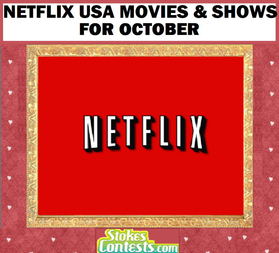 Netflix USA Movies & Shows for OCTOBER!!