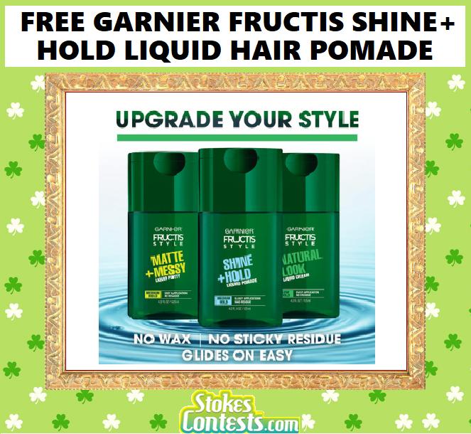 FREE Garnier Fructis Shine + Hold Liquid Hair Pomade!